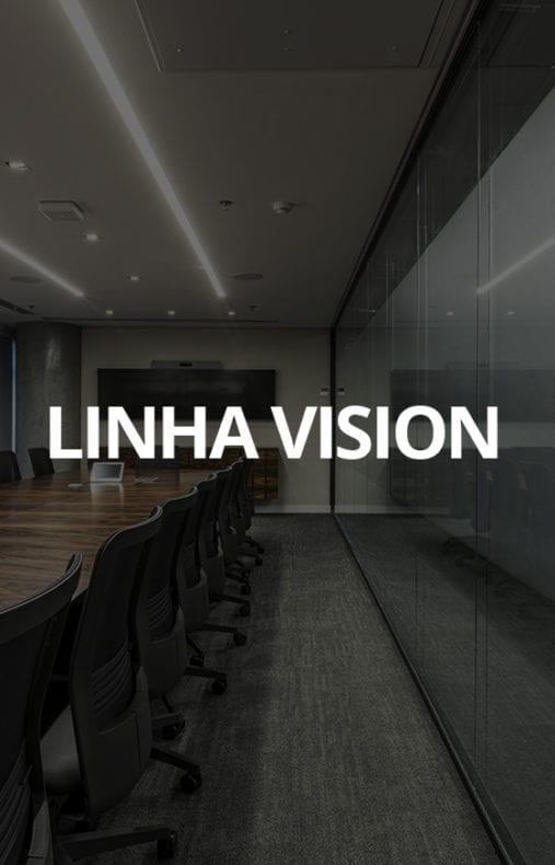Linha Vision